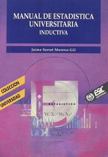 MANUAL ESTADISTICA UNIVERSITARIA INDUCTIVA: SERRET MORENO-GIL, JAIME