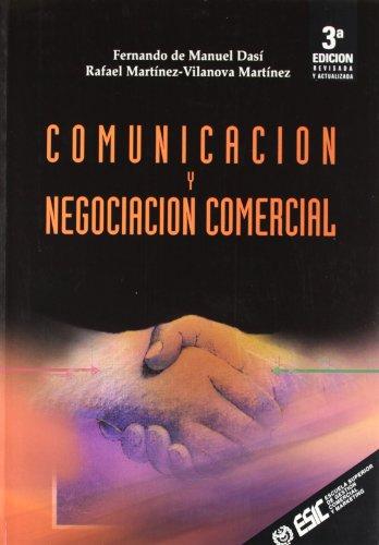 Comunicación y negociación comercial - Martínez-Vilanova Martínez, Rafael; Manuel Dasi, Fernando de