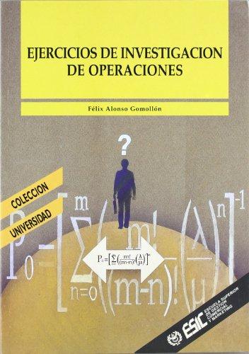9788473561471: Ejercicios de investigación de operaciones