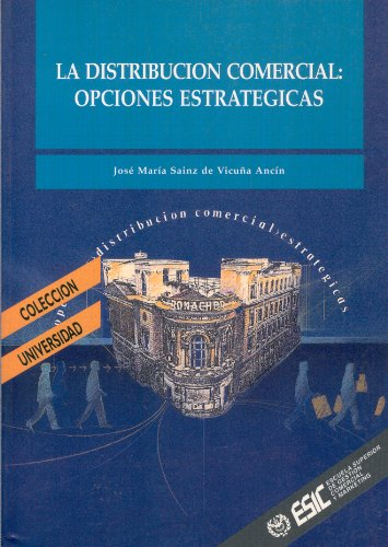 9788473561501: Distribución comercial : opciones estratégicas