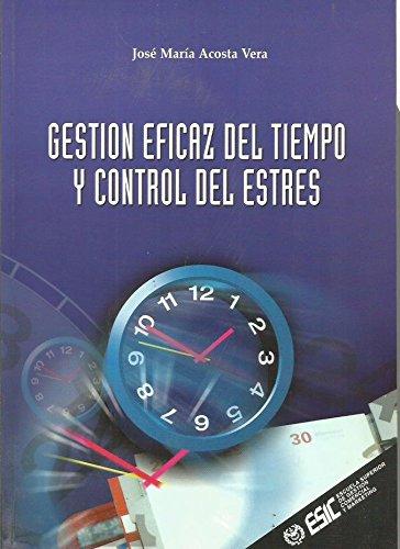 9788473562089: Gestion eficaz del tiempo y control del estres
