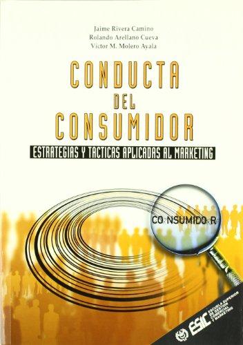 CONDUCTA DEL CONSUMIDOR: Jaime Rivera Camino