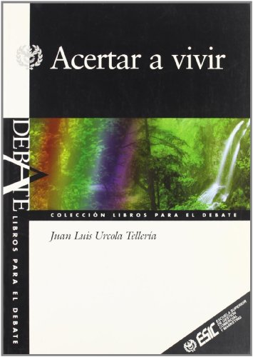 9788473562683: Acertar a Vivir (Spanish Edition)