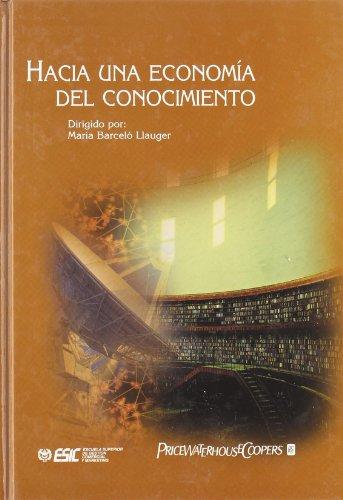 Hacia Una Economia del Conocimiento (Spanish Edition): Alicia Baglietto Tardio