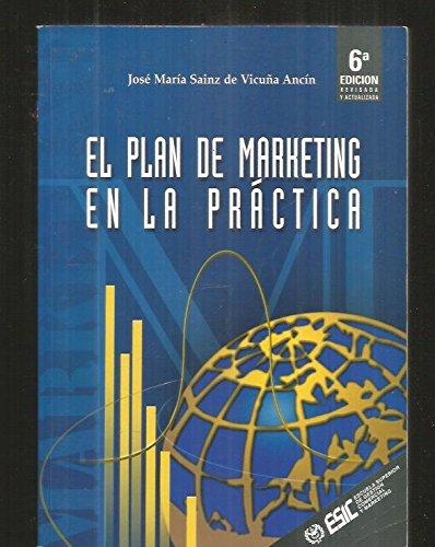 9788473562737: El Plan de Marketing En La Practica (Spanish Edition)