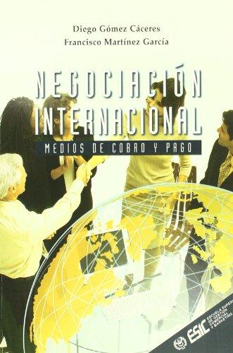 9788473563321: Negociación internacional