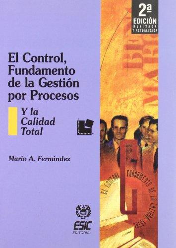 Control, fundamento de la gestion por procesos,: Fernandez Fernandez, Mario