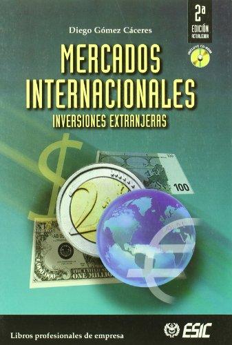 Mercados internacionales (Paperback): Diego Gomez Caceres