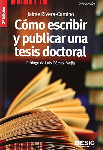 9788473563789: Cómo escribir y publicar una tesis doctoral