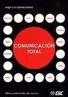9788473563864: COMUNICACIÓN TOTAL