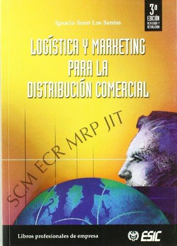 9788473564397: Logística Y Marketing Para La Distribución Comercial