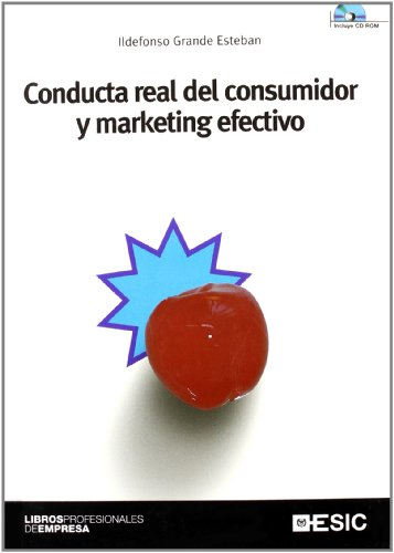 9788473564694: Conducta real del consumidor y marketing efectivo (Libros profesionales)