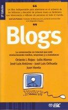 9788473564816: Blogs: La conversación en Internet que está revolucionando medios, (Divulgación)