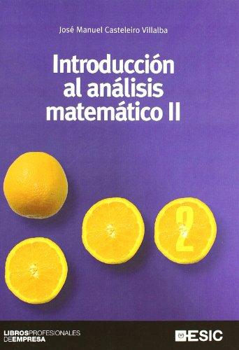 Introducción al análisis matemático II (Paperback): José Manuel Casteleiro