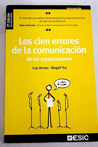 9788473564939: Los cien errores de la comunicación de las organizaciones (Divulgación)
