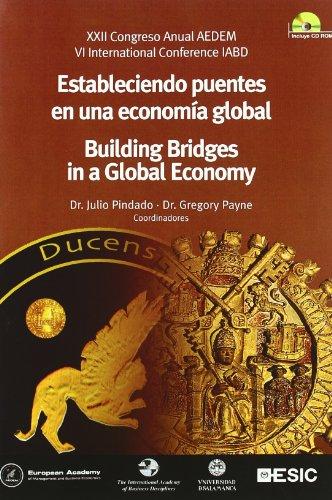 Estableciendo puentes en una economía global : XXII Congreso AEDEM : celebrado de 18 a 20 de...