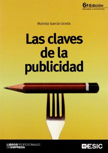 9788473565684: Las claves de la publicidad (Libros profesionales)