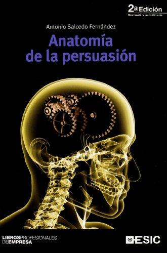 9788473565752: Anatomía de la persuasión