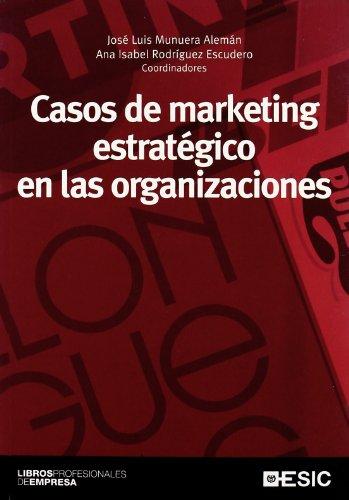 9788473566261: Casos de marketing estratégico en las organizaciones