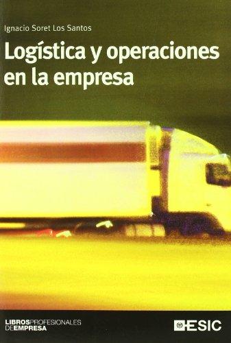 9788473566506: Logística y operaciones en la empresa (Libros profesionales)