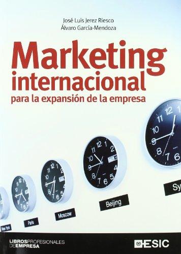 Marketing internacional para la expansión de la: Álvaro García Mendoza,