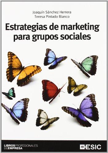 Estrategias de marketing para grupos sociales (Paperback): Teresa Pintado Blanco,
