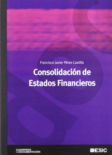9788473566964: Consolidación de Estados Financieros
