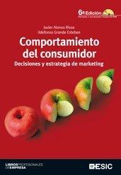 9788473567176: Comportamiento del consumidor. Decisiones y estrategia de marketing (Libros profesionales)