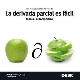 9788473567237: La derivada parcial es fácil (Libros profesionales)