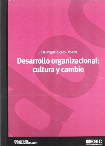 9788473567442: Desarrollo organizacional: cultura y cambio