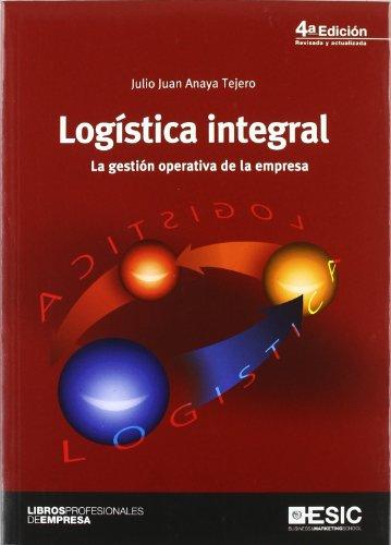 9788473567558: Logística integral: La gestión operativa de la empresa (Libros profesionales)