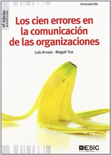 9788473567664: Los cien errores en la comunicación de las organizaciones (Divulgación)