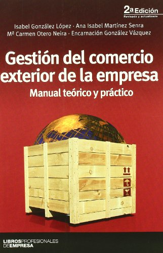 Gestion del Comercio Exterior de la Empresa: Isabel González López,
