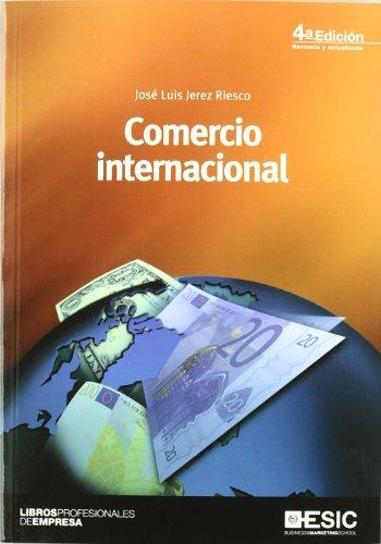 Comercio internacional (Paperback): Jose Luis Jerez