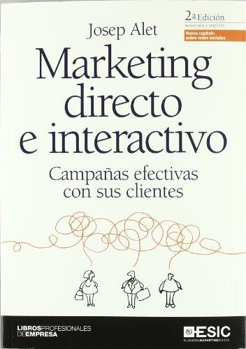 MARKETING DIRECTO E INTERACTIVO (2º ED): ALET, JOSEP