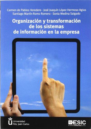 9788473568142: Organización y transformación de los sistemas de información en la empresa
