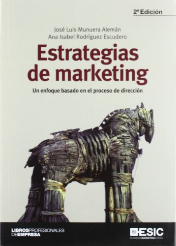 Estrategias de marketing: un enfoque basado en: Jose Luis Munuera