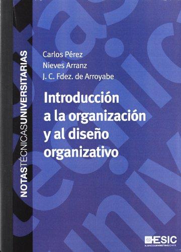 Introducción a la organización y al diseño: Nieves Arranz Pena,