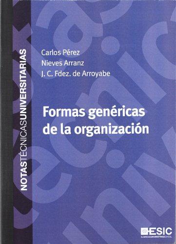 Formas genéricas de la organización (Hardback): Nieves Arranz Pena,
