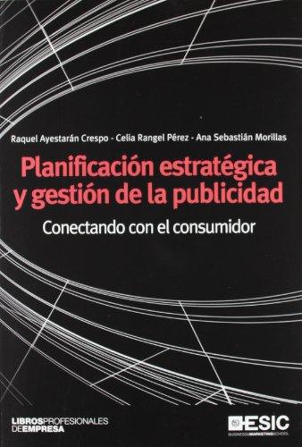 9788473568678: Planificación estratégica y gestión de la publicidad: Conectando con el consumidor (Libros profesionales)