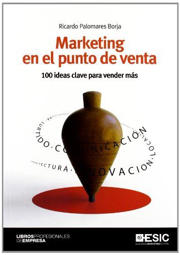 9788473568746: Marketing en el punto de venta: 100 ideas clave para vender más (Libros profesionales)