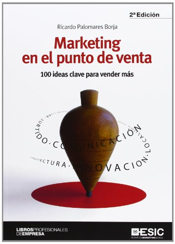 9788473568869: Marketing en el punto de venta: 100 ideas clave para vender más (Libros profesionales)