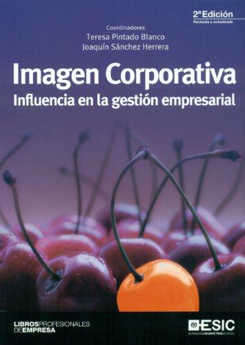 9788473568975: Imagen corporativa: influencia en la gestión empresarial (Libros profesionales)