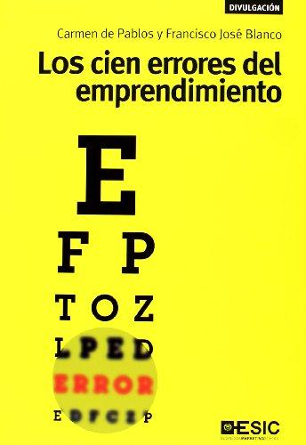 Los cien errores del emprendimiento (Paperback): Francisco Jose Blanco