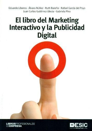 9788473569071: El Libro Del Marketing Interactivo Y La Publicidad Digital (Libros profesionales)