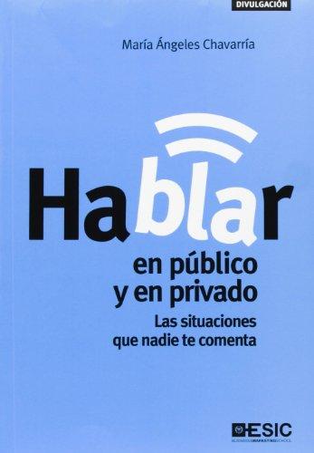 9788473569101: Hablar en público y en privado