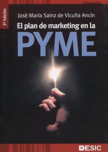 El plan de marketing en la PYME: Sainz de Vicuña