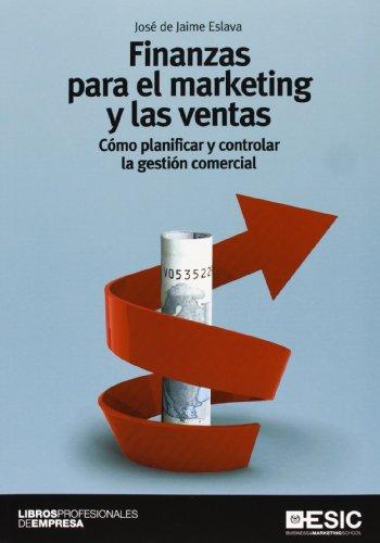9788473569194: Finanzas para el marketing y las ventas. Cómo planificar y controlar la gestión comercial