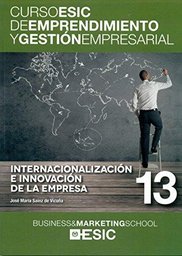Internacionalización e innovación de la empresa (Paperback): José María Sainz