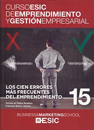 Los cien errores más frecuentes del emprendimiento: Fco. Javier .